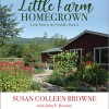 Susan Colleen Browne: Little Farm Homegrown
