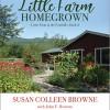 Susan Colleen Browne: Little Farm Homegrown